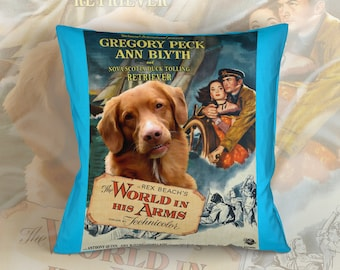 Nova Scotia Duck Tolling Retriever Art Pillow    The World in His Arms Movie Poster