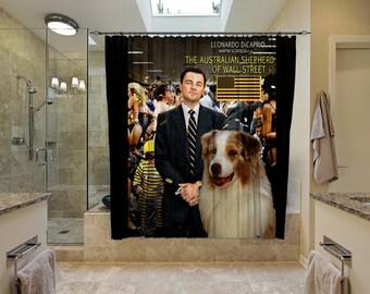 Australian Shepherd Art Shower Curtain, Dog Shower Curtains, Bathroom Decor - The Wolf of Wall Street Movie Poster