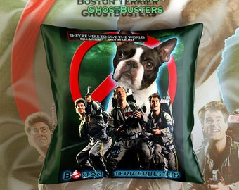 Boston Terrier Art Pillow Case Throw Pillow - GhostBusters Movie Poster  Perfect DOG LOVER Gift for Her Gift for Him
