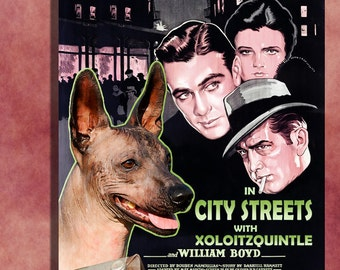 Mexican Hairless Dog Vintage Movie Style Poster Canvas Print  - City Streets   Perfect DOG LOVER GIFT Gift for Her Gift for Him Home Decor