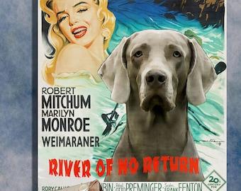 River of No Return Weimaraner Art