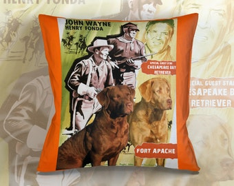 Chesapeake Bay Retriever Art Pillow   Fort Apache Movie Poster   by Nobility Dogs