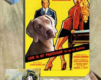 Weimaraner Art Brigitte Bardot Movie Poster Love Is My Profession Wall Art Weimaraner gray dog Custom Pet Portrait from Photo Movie Quotes