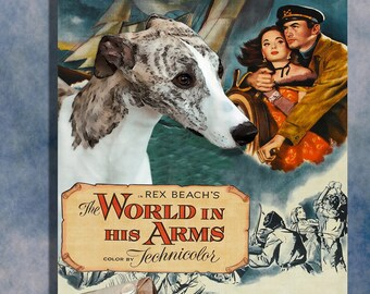 Whippet Dog Wall Art Movie Poster Quotes The World in His Arms Gregory Peck big adventure movie star whippet gift canvas print Nobility Dogs