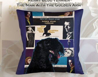 Kerry Blue Terrier Art Pillow    The Man with the Golden Arm Movie Poster   by Nobility Dogs