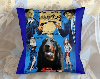 Black and Tan Coonhound Art Pillow    4 For Texas Movie Poster   by Nobility Dogs