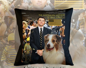 Australian Shepherd Art Pillow The Wolf of Wall Street Movie Poster   by Nobility Dogs
