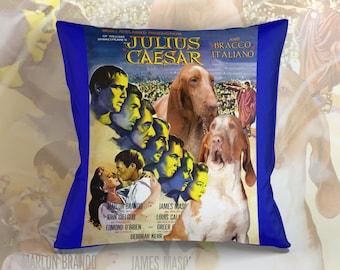 Bracco Italiano Art Pillow    Julius Caesar Movie Poster   by Nobility Dogs