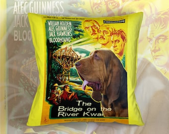 Bloodhound Art Pillow    The Bridge on the River Kwai Movie Poster   by Nobility Dogs