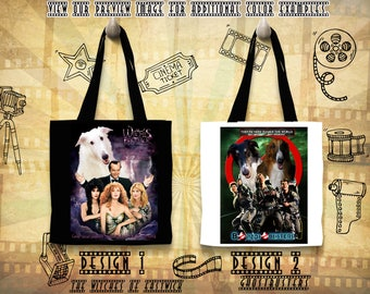 Borzoi Tote Bag Russian Wolfhound Borzoi Portrait Borzoi Art Custom Dog Portrait Movie Poster The Witches of Eastwick GhostBusters