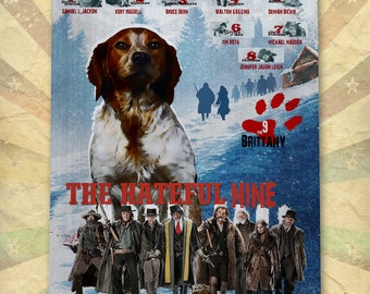 Brittany Spaniel Dog Art The Hateful Eight Vintage Movie Poster Giclee Print or Gallery wrapped Canvas ready to hang on the wall