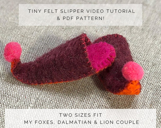 Wool felt slipper tutorial and pattern, Miniature slipper tutorial and pattern