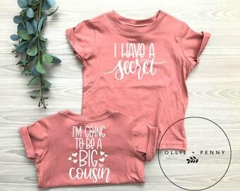 1c86f3c9f8679 I Have a Secret. I am going to be a Big Cousin Shirt   big cousin