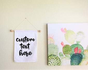 Custom Text Banner // Wall Hanging, Pennant, Custom Text Banner
