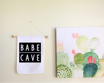 Babe Cave Banner // Wall Hanging, Pennant, Custom Text Banner