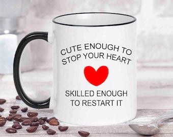 Cute Enough To Stop Your Heart Mug, Doctor Mug, Doctor Gift, Nurse Mug, Nurse Gift,Gift For Med Student,Medical Student Gift,Graduation Gift