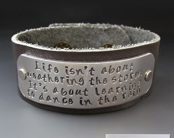 Inspirational Dancing In The Rain Bracelet - Hand Stamped Leather Cuff