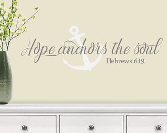 Hope Anchors The Soul - Vinyl Wall Decal - Hope Decal - Vinyl Wall Decal - Home Decor - Home Decor Wall Art - Hope Wall Decal
