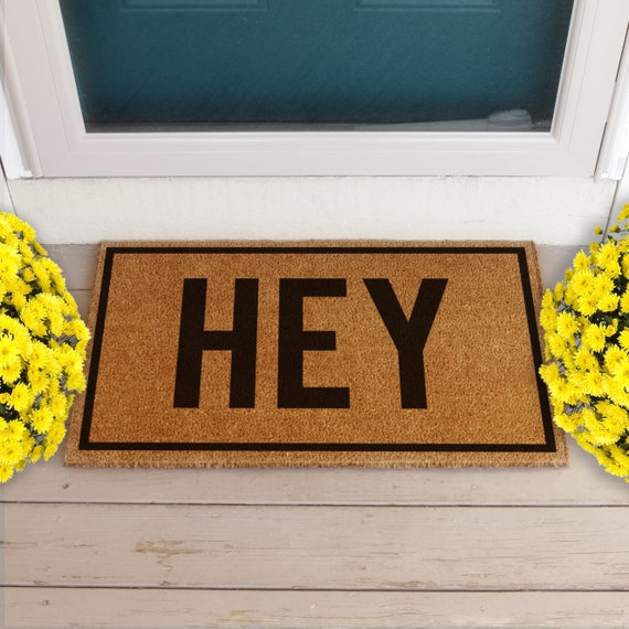 Outdoor Front Door Mats.Hey Doormat Hey Door Mat Coir Doormats For Outside Front Door Decor Housewarming Gift Hand Painted Doormat Funny Doormat