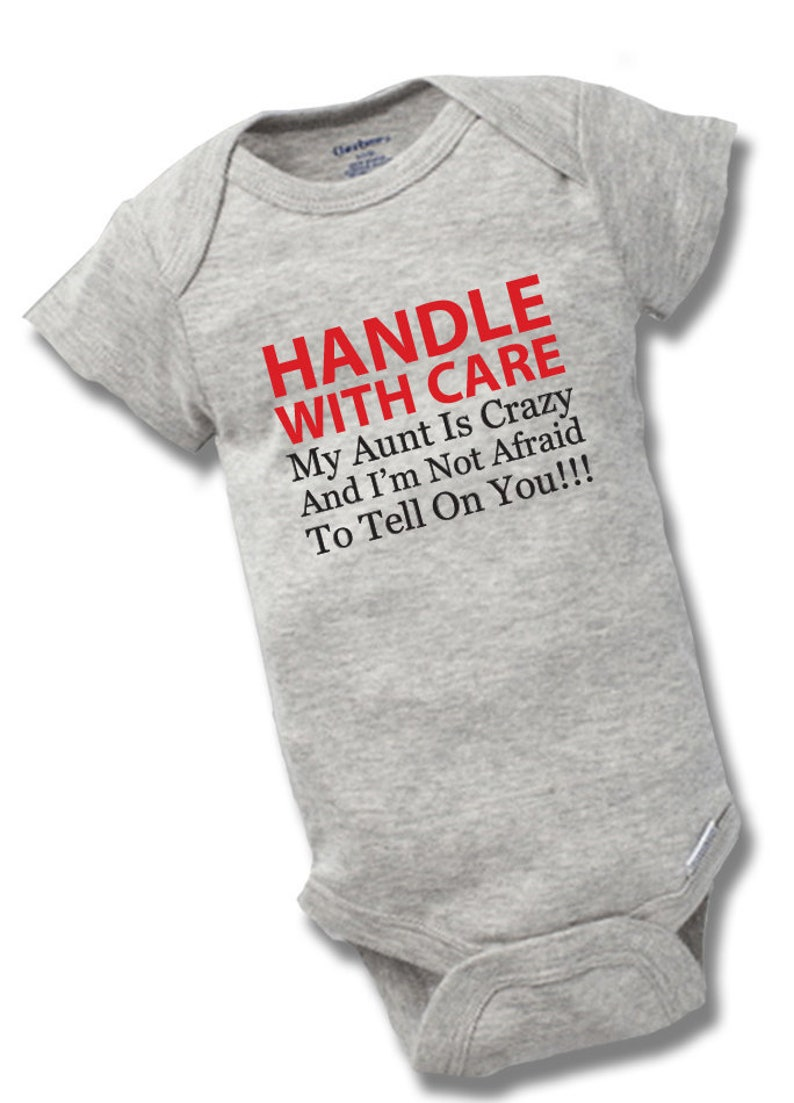 Handle With Care My Aunt Is Crazy Onesies Baby Shower Gift Funny Boy Girl Cute Geek Nerd Daddy Dad Mom Auntie Bodysuit One Piece Reveal
