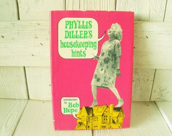 Vintage book Phyllis Dillers Housekeeping Hints mother wife retro humor 1966 out of print- free shipping US