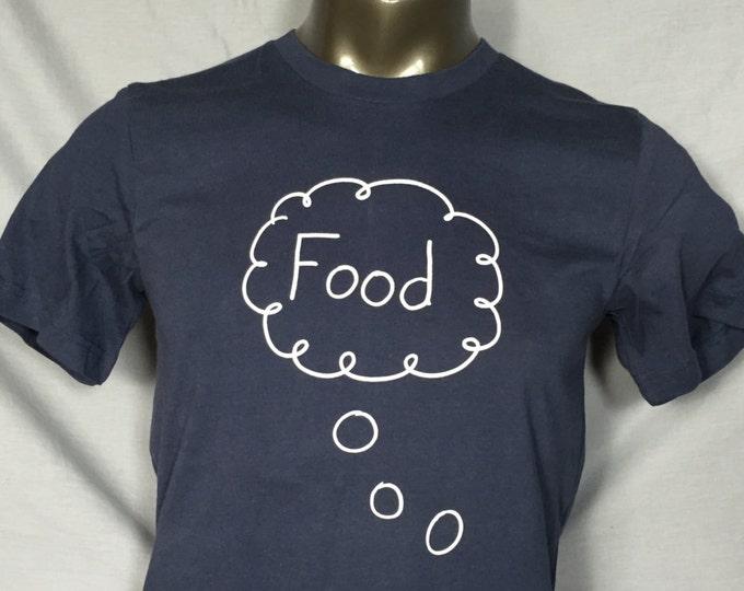 Men's T Shirt, Food, Foodie, Hungry, Funny Shirt, Funny Food TShirts