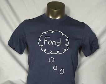 4247d53e4459 Men's T Shirt, Food, Foodie, Hungry, Funny Shirt, Funny Food TShirts
