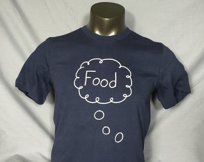 Men's T Shirt, Food, Foodie, Hungry, Funny Shirt, Funny Food TShirts