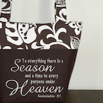 "SALE Scripture Purse Ecclesiastes 3:1 ""To everything there is a Season"" handmade Bible Verse Bag, inspirational gift, Ready to Ship NOW"