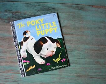 The Poky Little Puppy, A Little Golden Book, 1940's Kids Book, Vintage Children's Book, Puppy Book, Poky Little Puppy, Little Golden Book