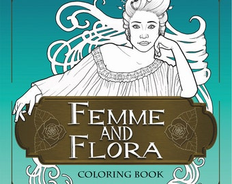 Femme and Flora Coloring Book