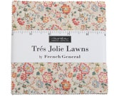 Tres Jolie cotton LAWN fabric Charm pack by French General for Moda fabrics