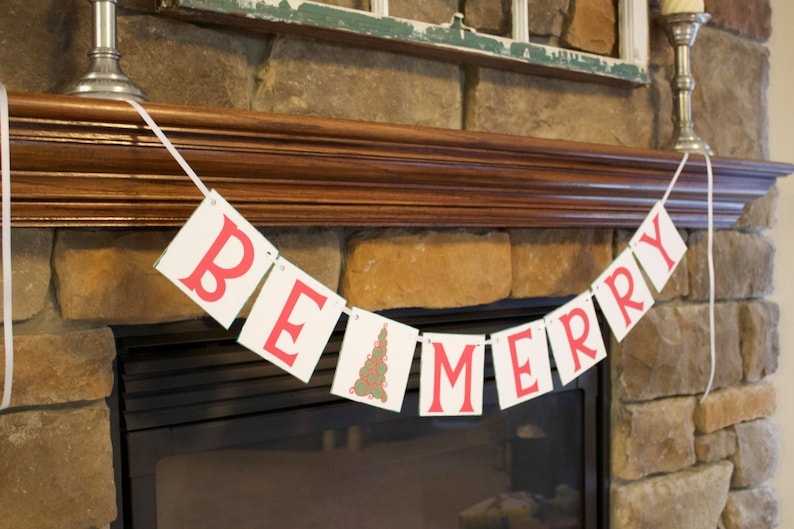 Holiday decor photo prop shabby chic Be Merry Banner rustic Christmas decor Mantle decoration