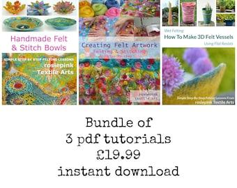 Bundle of 3 eBook tutorials by rosiepink. Creating Felt Artwork, Handmade Felt & Stitch Bowls, How to Make 3D Felt Vessels