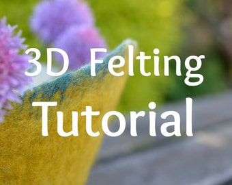 How to Make 3D Felt Vessels. Step-by-step wet felting tutorial. 120 page PDF. Instant Download.