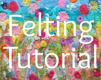 Creating Felt Artwork - Wet felting & free motion stitching tutorial.  PDF Instant download
