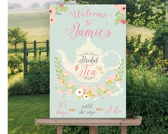 tea party sign bridal tea sign welcome sign bridal shower sign wedding tea pot floral garden sign high tea bridal shower decor you print