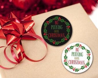 No Peeking Labels, No Peeking Until Christmas Labels, Christmas Gift Labels, Holiday Present Tags, Christmas Gift Tags SHEET OF 12 #1758