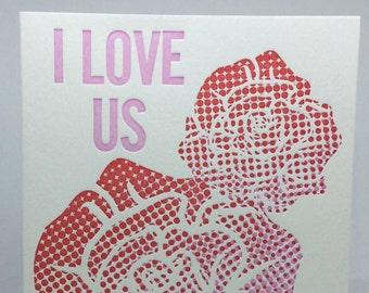 I LOVE US Letterpress Card