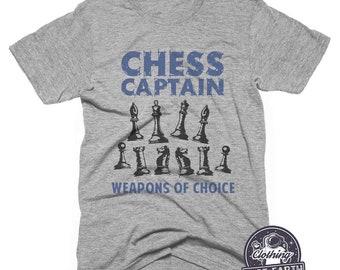 56460629b6 Chess Captain T-Shirt, Weapons Of Choice, Funny Shirts, Hoodie, Sweatshirt,  Tank Top, Mens, Womens, Kids, Gifts
