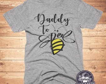 d4af387b1 ON SALE Daddy To Bee Shirt, Gifts For Dad, Baby Shower Gifts, Fathers Day,  Funny Shirts, Dad To Be, Mens Shirts, Papa Shirt