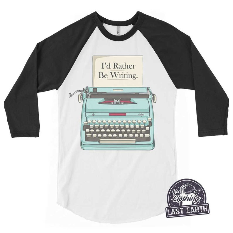 fc4d6897 I'd Rather Be Writing T-Shirt Writers Gift Shirt Funny | Etsy