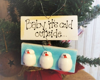 Snowman Christmas Ornament Winter Welcome Sign Baby Its Cold Outside