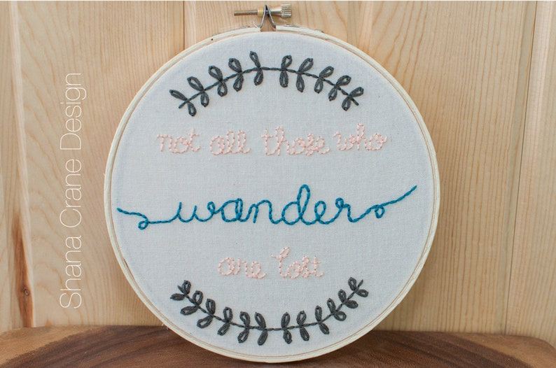 Not All Those Who Wander... . Embroidery Hoop . Peach and image 0