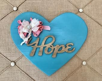 Hope wood sign