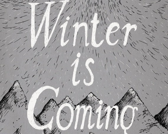 Winter Is Coming- Game of Thrones-inspired House Stark art print- direwolf- A4 A3 8x10