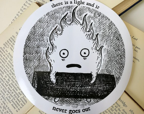 There Is A Light And It Never Goes Out large vinyl sticker- Calcifer laptop sticker