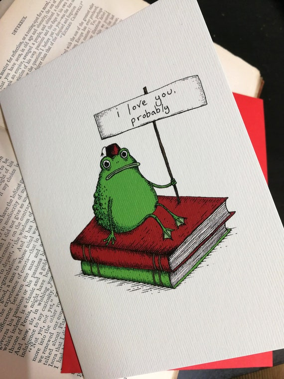 Romantic Toad Greetings Card- I Love You Probably