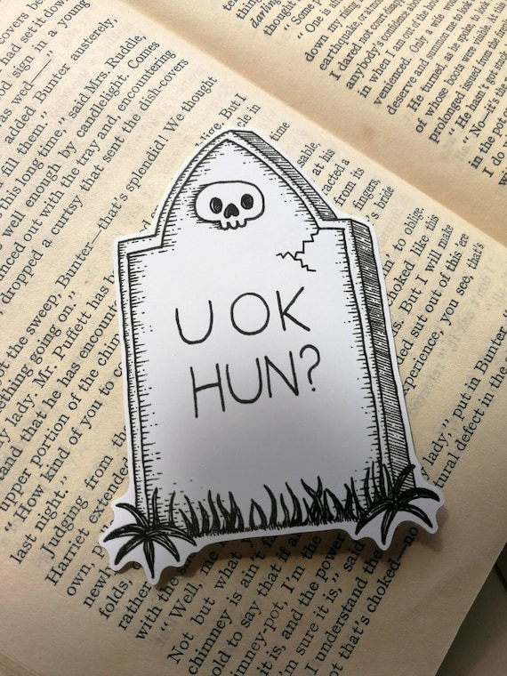 U OK HUN vinyl sticker- gravestone laptop sticker