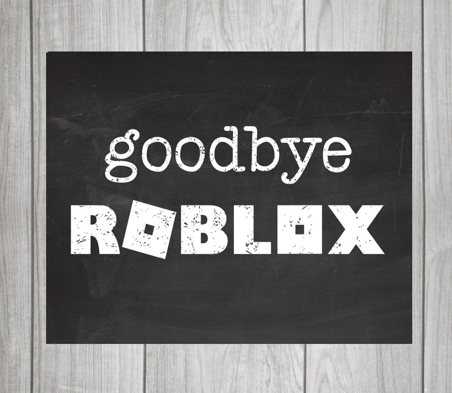 Goodbye Roblox First Day Of School Sign Etsy